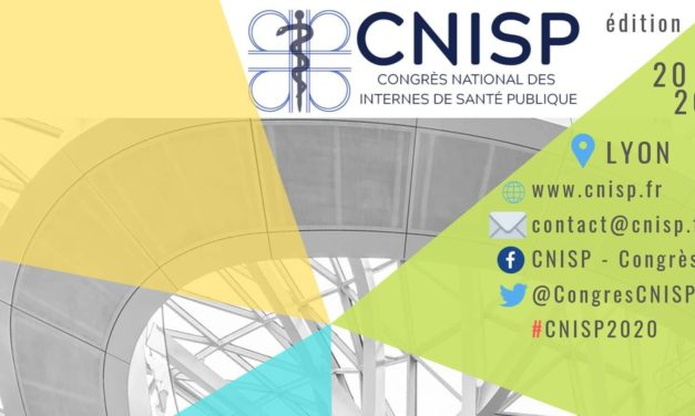 Nouvelles dates – Congrès National des Internes de Santé Publique (CNISP) : 7, 8 et 9 Octobre 2020