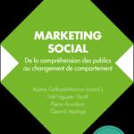 Marketing social, de la compréhension des publics au changement de comportement