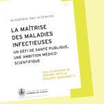 La maîtrise des maladies infectieuses : un défi de santé publique, une ambition médico-scientifique