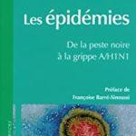 Les épidémies. De la peste noire à la grippe A/H1N1