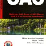 Maîtriser SAS Base et SAS Macro : SAS 9.2 et versions antérieures