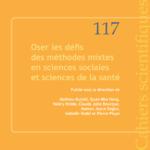 Cahier scientifique 117 : Méthodes mixtes en sciences sociales et sciences de la santé