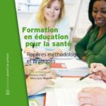 Formation en éducation pour la santé : repères méthodologiques et pratiques