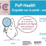 MOOC PoP-HealtH « Enquêter sur la santé : comment ça marche ? »