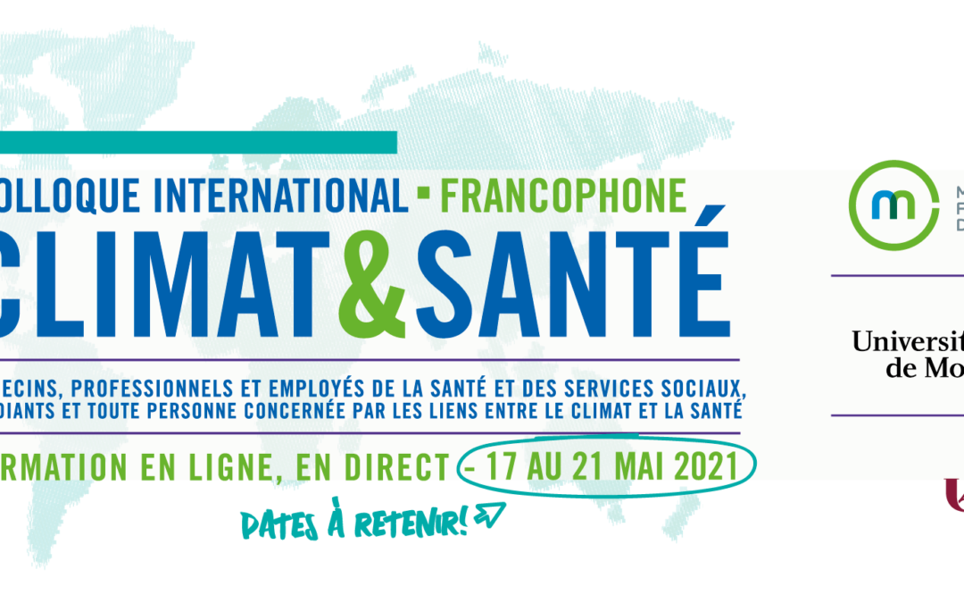 Colloque international francophone Climat et santé | 17 mai – 21 mai 2021