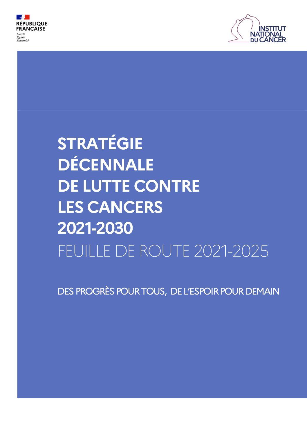 Stratégie nationale de lutte contre les cancers 2021-2030