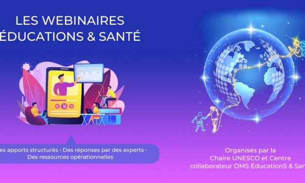 """Les webinaires """"ÉducationS & Santé"""""""