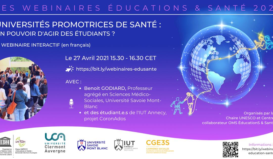 Universités promotrices de santé : un pouvoir d'agir des étudiants en santé ?  | 27 avril 2021 | Webinaire UNESCO Educations & Santé