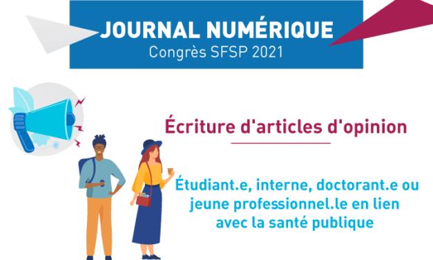 Appel à articles d'opinions | Journal numérique du congrès SFSP 2021
