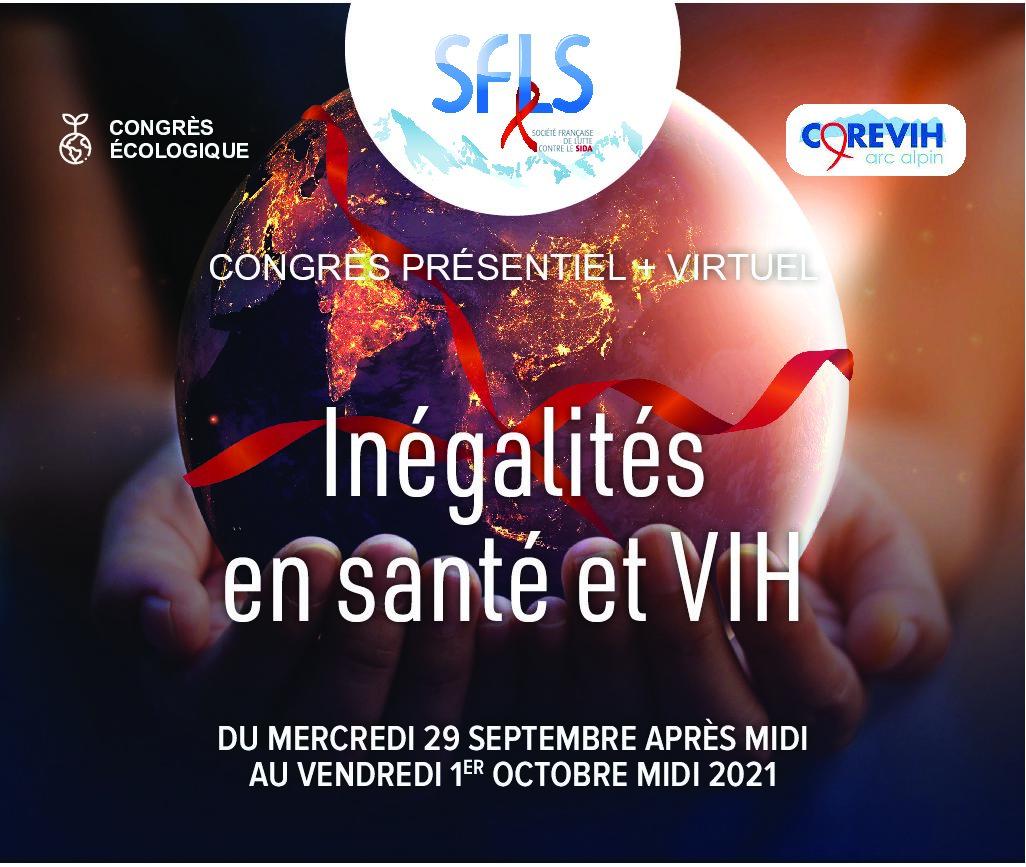 22ème Congrès SFLS: Inégalités en Santé et VIH  | 29 Septembre-1er Octobre 2021  | Grenoble